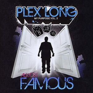 My Purpose Vol. 2: Almost Famous