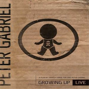 Peter Gabriel:  Still Growing Up Live & Unwrapped