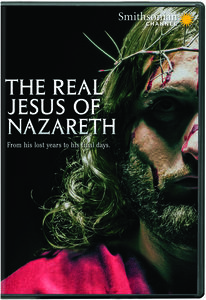 Smithsonian: The Real Jesus of Nazareth