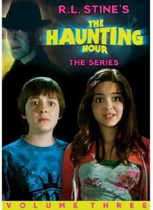 The R.L. Stines the Haunting Hour Series: Volume 3