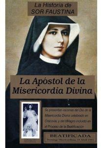 La Historia de Sor Faustina: Apostol de la Miseric