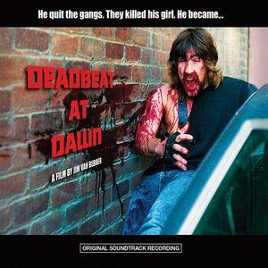 Deadbeat at Dawn (Original Soundtrack)