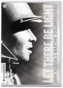 Let There Be Light: John Huston's Wartime Documentaries