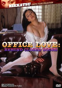 Office Love: Behind Closed Doors