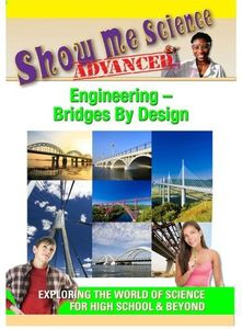 Engineering: Bridges by Design