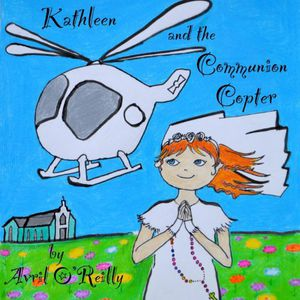 Kathleen & the Communion Copter