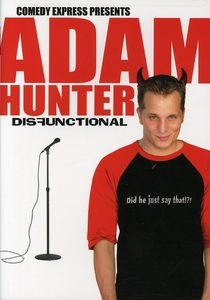 Comedy Express Presents: Adam Hunter: Disfunctional