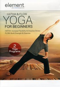 Element: Hatha and Flow Yoga for Beginners