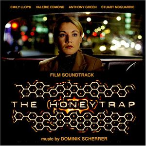 Honeytrap - Soundtrack