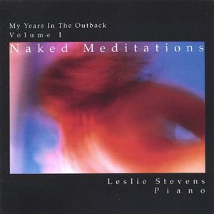 My Years in the Outback: Naked Meditations 1