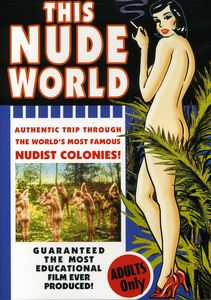 This Nude World: Authentic Trip Famous Nudist