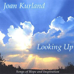 Looking Up: Songs of Hope & Inspiration