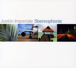 Imperiale, Justin : Stereophonic