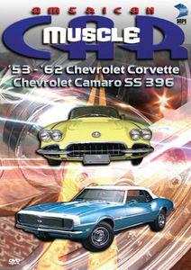 American Muscle Car: '53-'62 Chevrolet Corvette /  Chevrolet Camaro SS 396