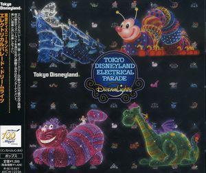Tokyo Disneyland Electrical Parade [Import]