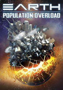 Earth: Population Overload