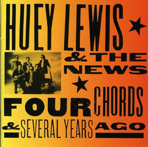 Huey Lewis & The News - Four Chords & Several Yea [Import]