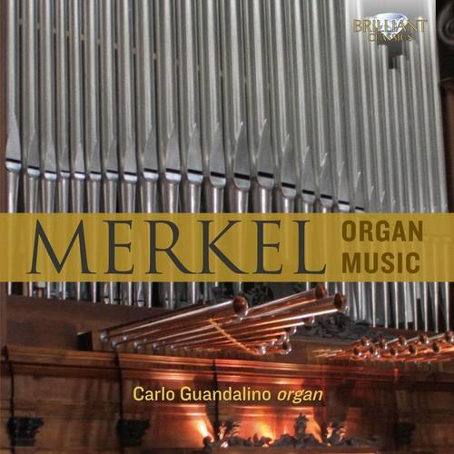 Carlo Guandalino - Merkel: Organ Music