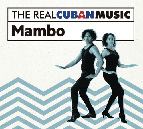 The Real Cuban Music: Mambo (Various Artists)