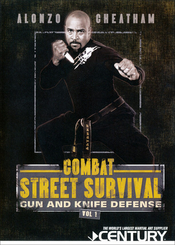 Combat Street Survival, Vol. 1: Gun And Knife Defense With AlonzoCheatham