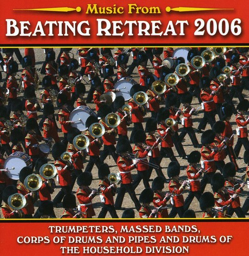 Music from Beating Retreat 2006 [Import]