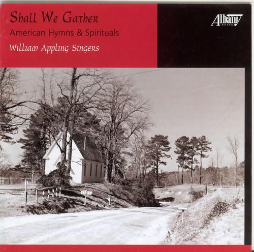 Shall We Gather American Hymns & Spirituals /  Various