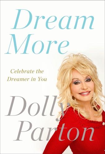 - Dream More: Celebrate the Dreamer in You