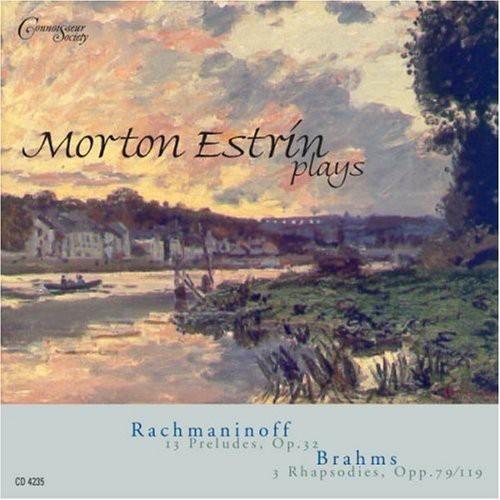 Rachmaninoff/ Brahms : Morton Estrin Plays Rachmaninoff & Brahms