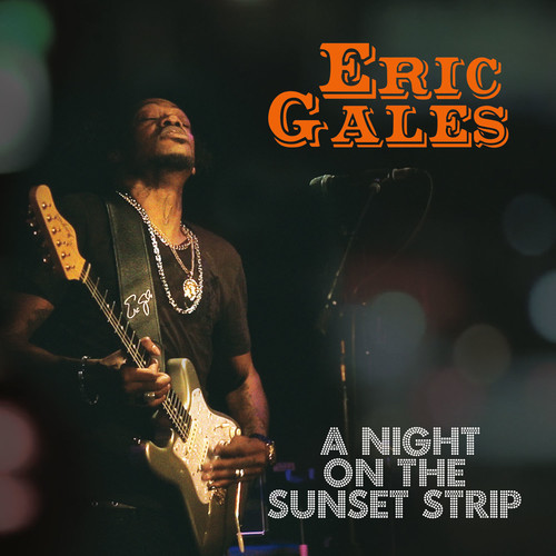 Eric Gales - A Night On The Sunset Strip