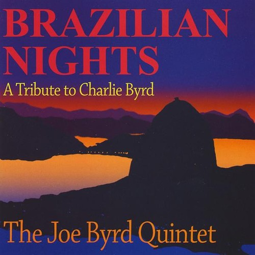 Brazilian Nights-A Tribute to Charlie Byrd