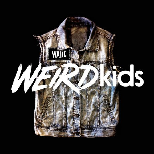 Weird Kids [Import]