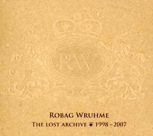 Robag Wruhme - Lost Archive 1998-2007