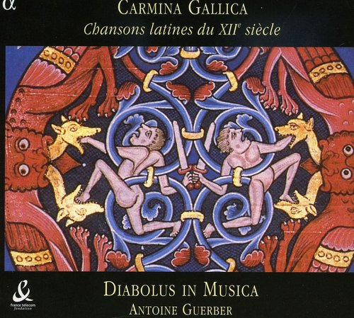 Carmina Gallica: Latin Songs from the 12th Century