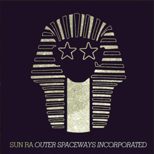 Sun Ra - Outer Spaceways Incorporated [LP]