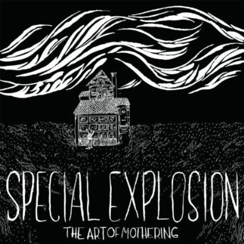 Special Explosion - Art Of Mothering