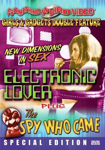 Electronic Love & the Spy Who Came