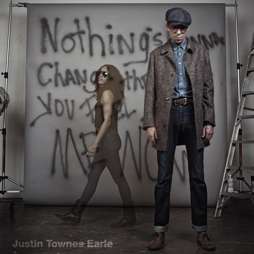 Justin Townes Earle - Nothing's Gonna Change The Way You Feel
