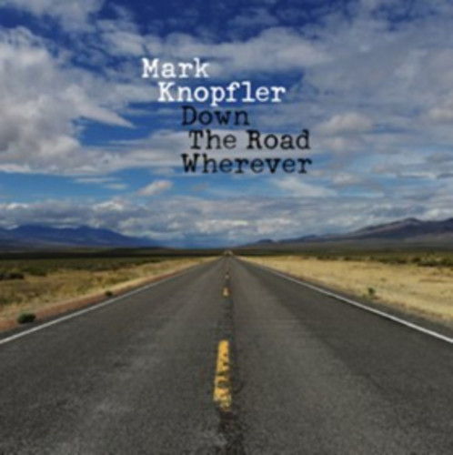 Mark Knopfler - Down The Road Wherever [2LP]