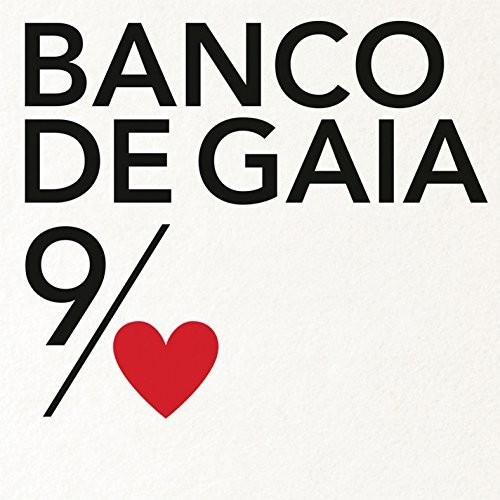Banco De Gaia - 9th Of Nine Hearts