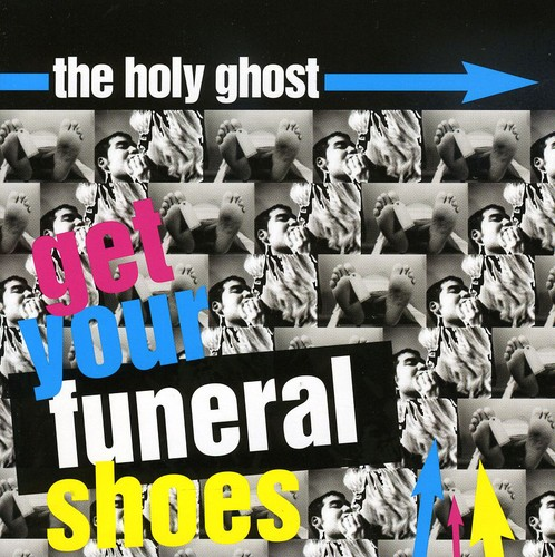 The Holy Ghost - Well... Get Your Funeral Shoes