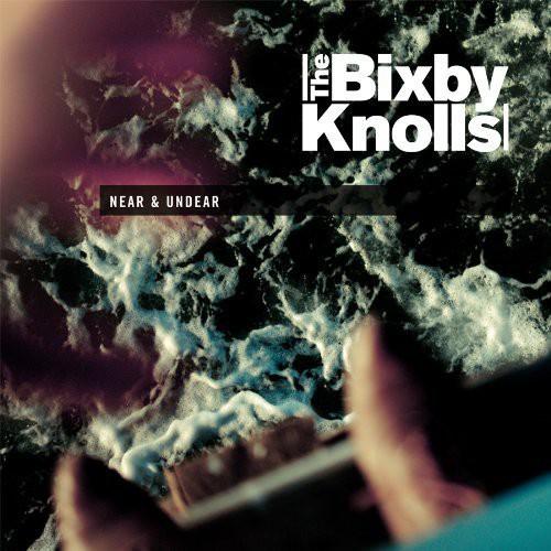 Bixby Knolls - Near & Undear