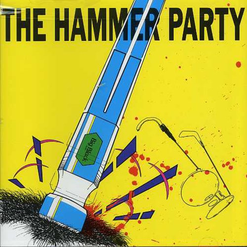 Big Black - Hammer Party