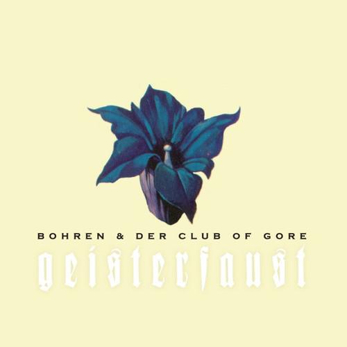 Bohren & Der Club Of Gore - Geisterfaust [Vinyl]