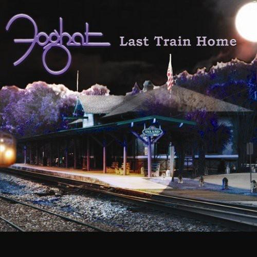 Foghat - Last Train Home