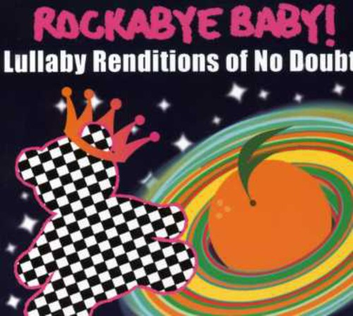 Lullaby Renditions Of No Doubt