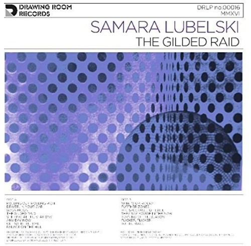 Samara Lubelski - Gilded Raid [180 Gram] (Post) [Download Included]