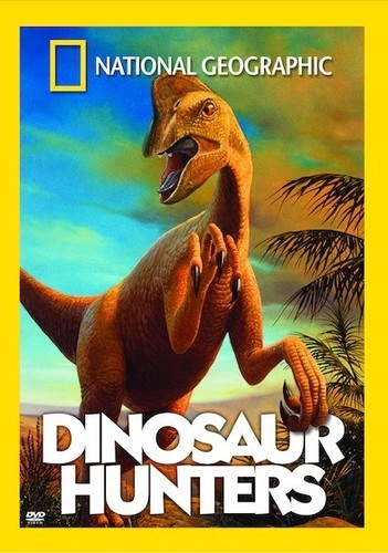 National Geographic: Dinosaur Hunters