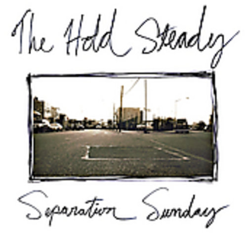 The Hold Steady - Separation Sunday