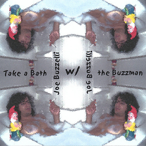 Take a Bath with the Buzzman