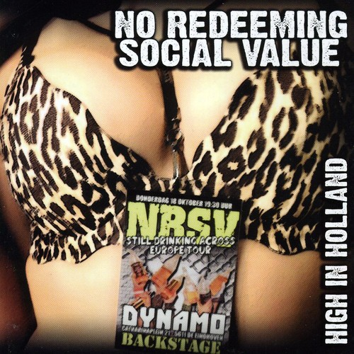 No Reedeming Social Value - High in Holland